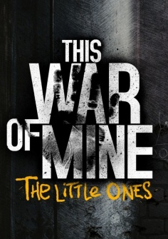 This War of Mine The Little Ones (2014) PC