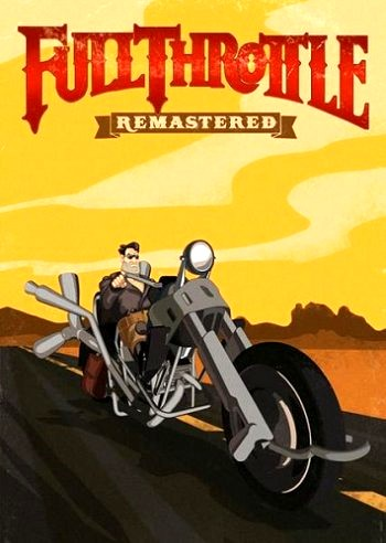 Full Throttle Remastered (2017) PC | Repack от R.G. Механики