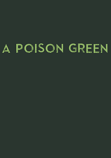A Poison Green (2018) PC