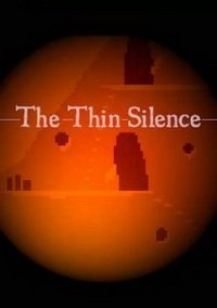 The Thin Silence (2018) PC