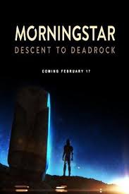 Morningstar: Descent to Deadrock (2015) PC