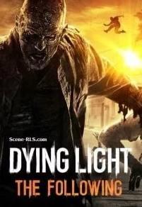 Dying Light: The Following - Enhanced Edition [v 1.13.0 + DLCs] (2016) PC | RePack от R.G. Механики