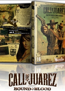 Call of Juarez: Узы крови / Call of Juarez: Bound in Blood (2009) PC