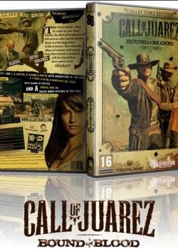 Call of Juarez: Узы крови / Call of Juarez: Bound in Blood (2009) PC