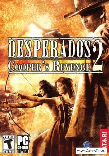 Desperados 2. Месть Купера / Desperados 2: Cooper's Revenge (2006) PC
