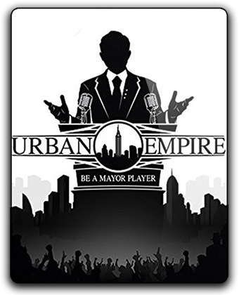 Urban Empire [v.1.2.1.1] (2017) PC