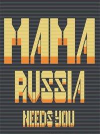 Mama Russia Needs You (2018) PC