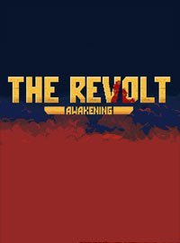 The Revolt: Awakening (2018) PC