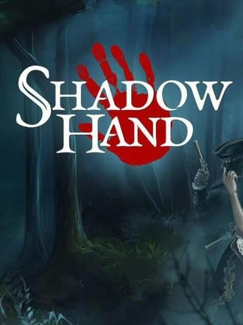 Shadowhand (2017) PC