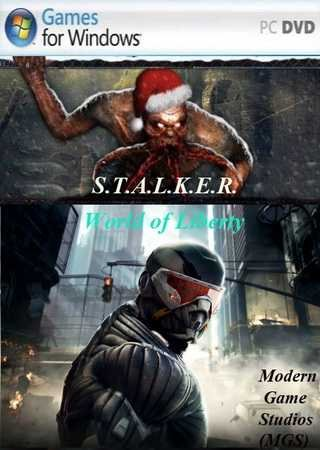 S.T.A.L.K.E.R. - World of Liberty (2011) РС