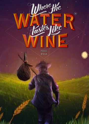 Where the Water Tastes Like Wine (2018) PC