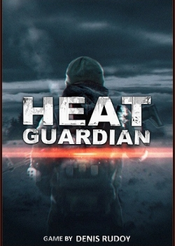 Heat Guardian [v 0.04] (2018) PC