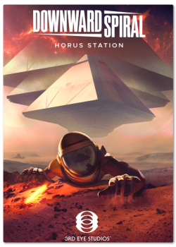 Downward Spiral: Horus Station (2018) PC