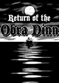 Return of the Obra Dinn (2018) PC