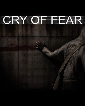 Сry of Fear