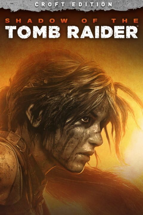 Shadow of the Tomb Raider - Croft Edition (2018) PC